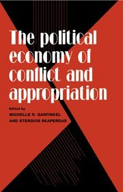 9780521560634: The Political Economy of Conflict and Appropriation