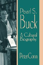 9780521560801: Pearl S. Buck: A Cultural Biography