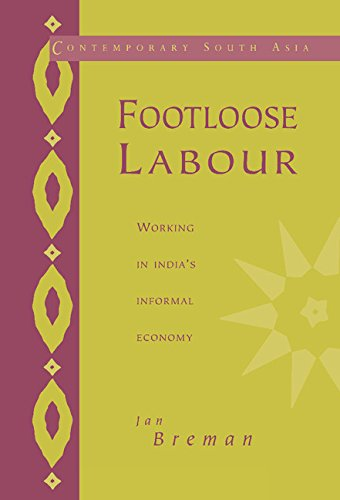 9780521560832: Footloose Labour Hardback: Working in India's Informal Economy (Contemporary South Asia)