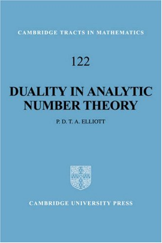 9780521560887: Duality in Analytic Number Theory (Cambridge Tracts in Mathematics)