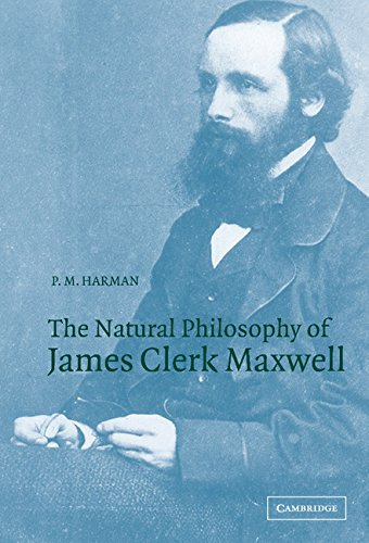 9780521561020: The Natural Philosophy of James Clerk Maxwell