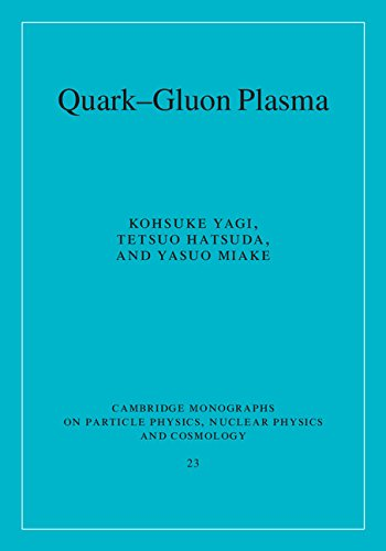 9780521561082: Quark-Gluon Plasma: From Big Bang to Little Bang (Cambridge Monographs on Particle Physics, Nuclear Physics and Cosmology)