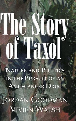9780521561235: The Story of Taxol Hardback: Nature and Politics in the Pursuit of an Anti-Cancer Drug