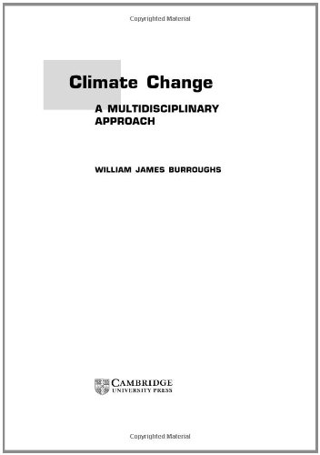 9780521561259: Climate Change: A Multidisciplinary Approach