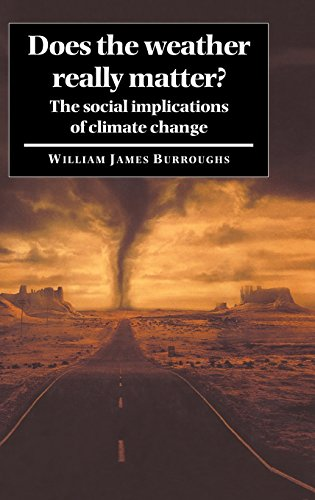9780521561266: Does the Weather Really Matter?: The Social Implications of Climate Change