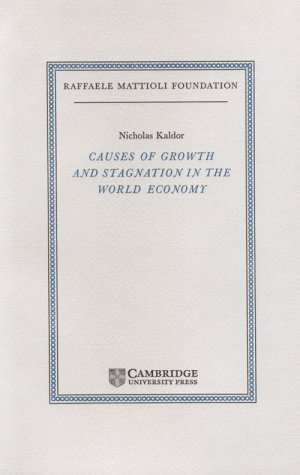 9780521561600: Causes of Growth and Stagnation in the World Economy (Raffaele Mattioli Lectures)