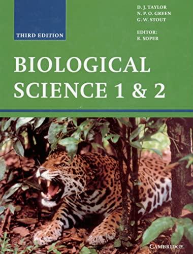 Biological Science 1 and 2 (v. 1&2): D. J. Taylor, N. P. O. Green, G. W. Stout, R. Soper (...