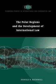 9780521561822: The Polar Regions and the Development of International Law (Cambridge Studies in International and Comparative Law)