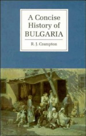 9780521561839: A Concise History of Bulgaria (Cambridge Concise Histories)