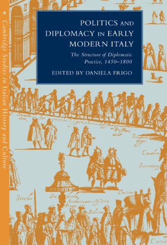 9780521561891: Politics and Diplomacy in Early Modern Italy: The Structure of Diplomatic Practice, 1450-1800