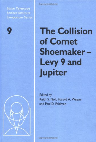 The Collision of Comet Shoemaker-Levy 9 and: Noll Keith S,
