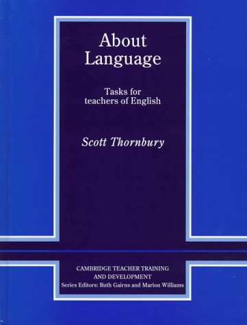 9780521561983: About Language: Tasks for Teachers of English (Cambridge Teacher Training and Development)