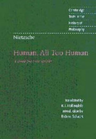 9780521562003: Nietzsche: Human, All Too Human: A Book for Free Spirits (Cambridge Texts in the History of Philosophy)