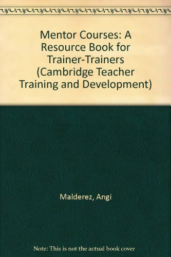 9780521562041: Mentor Courses: A Resource Book for Trainer-Trainers (Cambridge Teacher Training and Development)
