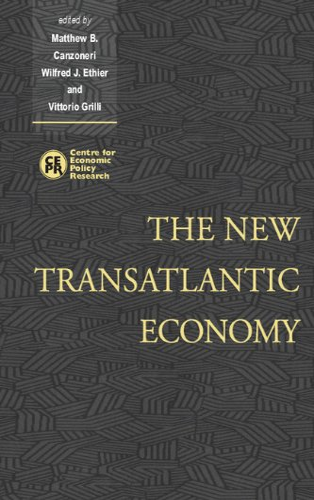 The New Transatlantic Economy: Canzoneri, Matthew; Ethier, Wilfred & Grill, Vittorio