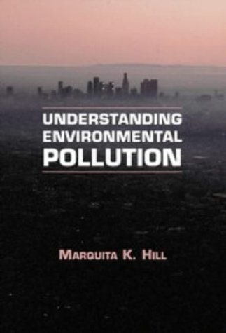 9780521562102: Understanding Environmental Pollution: A Primer