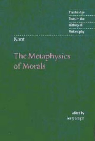 9780521562171: Kant: The Metaphysics of Morals (Cambridge Texts in the History of Philosophy)