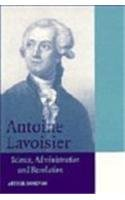 9780521562188: Antoine Lavoisier: Science, Administration and Revolution (Cambridge Science Biographies)