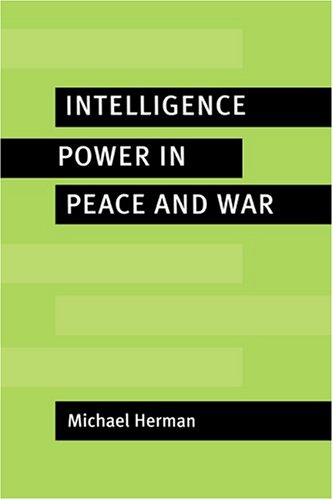 9780521562317: Intelligence Power in Peace and War