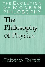 9780521562591: The Philosophy of Physics Hardback (The Evolution of Modern Philosophy)