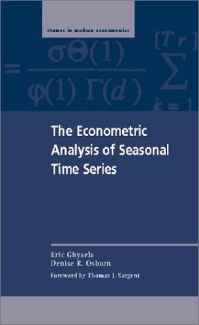 9780521562607: The Econometric Analysis of Seasonal Time Series (Themes in Modern Econometrics)