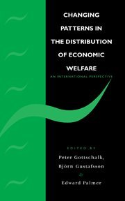 Changing Patterns in the Distribution of Economic Welfare: An Economic Perspective