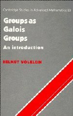 9780521562805: Groups as Galois Groups Hardback: An Introduction (Cambridge Studies in Advanced Mathematics)