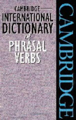 9780521562997: Cambridge International Dictionary of Phrasal Verbs