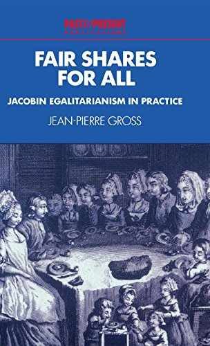 9780521563185: Fair Shares for All: Jacobin Egalitarianism in Practice (Past and Present Publications)