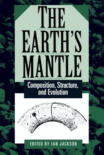 9780521563444: The Earth's Mantle: Composition, Structure, and Evolution