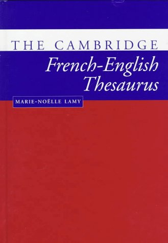 9780521563482: The Cambridge French-English Thesaurus