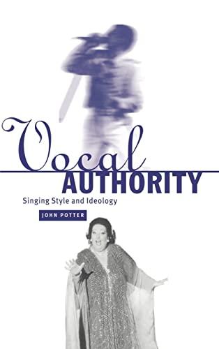 9780521563567: Vocal Authority Hardback: Singing Style and Ideology