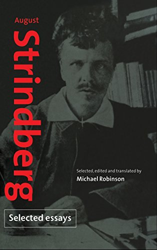 august essay selected strindberg August strindberg: selected essays 4 likes this is the first fully edited translation of a series of essays by the great swedish dramatist august.