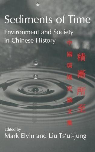 9780521563819: Sediments of Time: Environment and Society in Chinese History