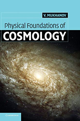 9780521563987: Physical Foundations of Cosmology Hardback