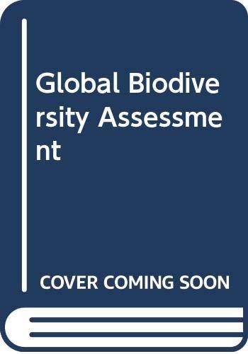 9780521564038: Global Biodiversity Assessment