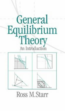 9780521564144: General Equilibrium Theory: An Introduction
