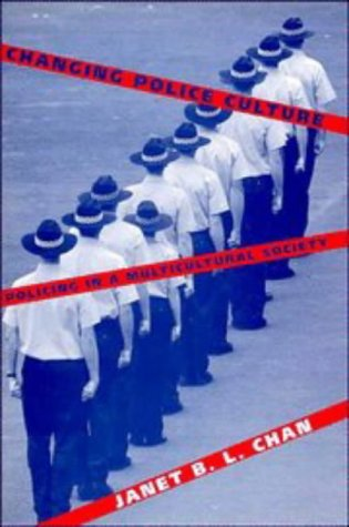 9780521564205: Changing Police Culture: Policing in a Multicultural Society