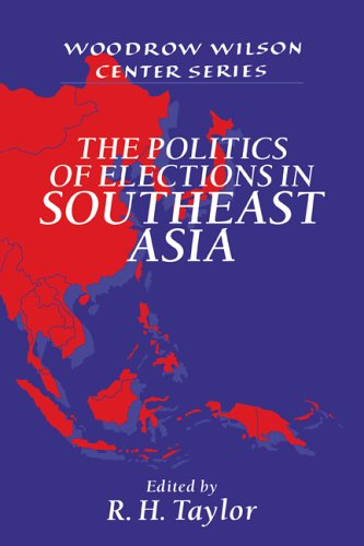 9780521564434: The Politics of Elections in Southeast Asia (Woodrow Wilson Center Press)