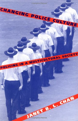 9780521564557: Changing Police Culture: Policing in a Multicultural Society