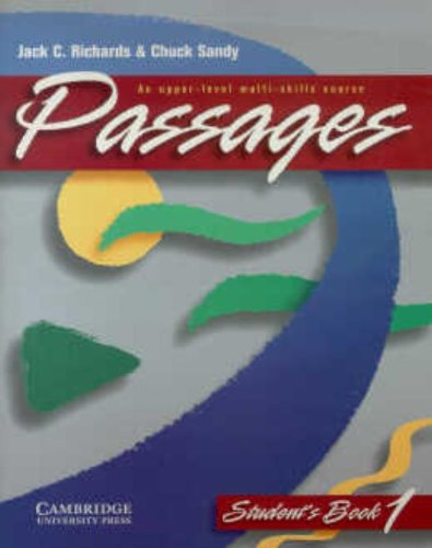 Passages Student's Book 1: An UpperLevel MultiSkills Course
