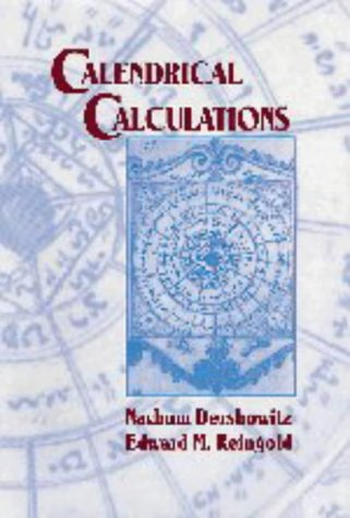 9780521564748: Calendrical Calculations
