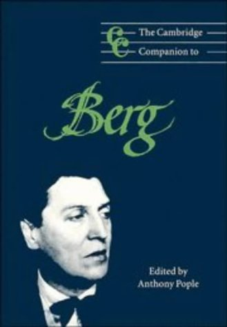 9780521564892: The Cambridge Companion to Berg (Cambridge Companions to Music)