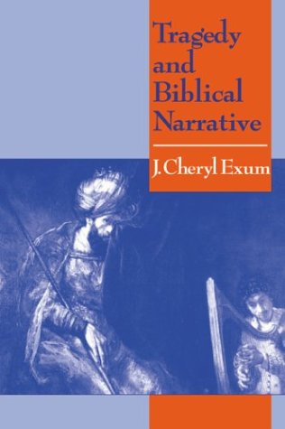 9780521565066: Tragedy and Biblical Narrative: Arrows of the Almighty