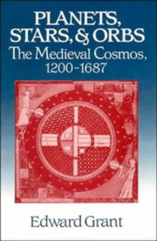 9780521565097: Planets, Stars, and Orbs: The Medieval Cosmos, 1200-1687