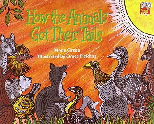 9780521565202: How the Animals Got their Tails (Cambridge Reading)