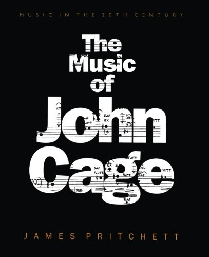 9780521565448: The Music of John Cage (Music in the Twentieth Century)