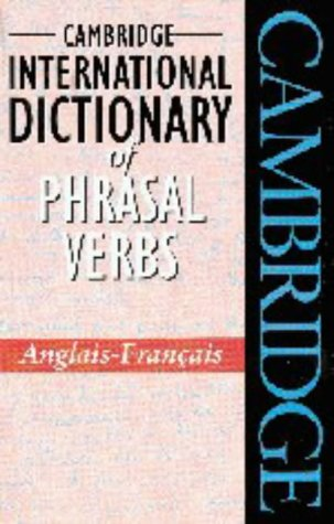 9780521565578: Cambridge International Dictionary of Phrasal Verbs Anglais-Français (English and French Edition)