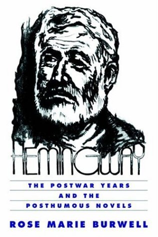 9780521565639: Hemingway: The Postwar Years and the Posthumous Novels (Cambridge Studies in American Literature and Culture)