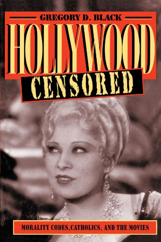 9780521565929: Hollywood Censored Paperback: Morality Codes, Catholics, and the Movies (Cambridge Studies in the History of Mass Communication)